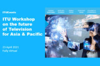 Featured Image for ITU Workshop on the Future of Television for Asia & Pacific
